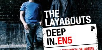 The Layabouts – Deep In EN5
