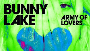 Bunny Lake 'Army of Lovers'