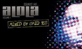 Various Artists 'Sounds Like Alola Vol I & II Mixed by Omid 16B and Demi'