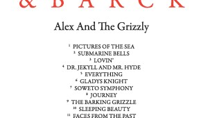 CHOICE CUT- Prommer & Barck 'Alex & The Grizzly'