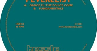 Peverelist 'Dance Til The Police Come b/w Fundamentals'