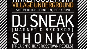 Win tickets to see DJ Sneak and Shonky