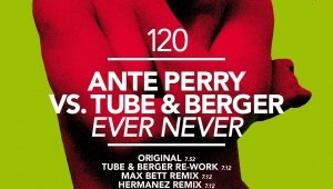 Ante Perry vs Tube & Berger / Ever Never