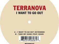 Terranova 'I Want To Go Out'