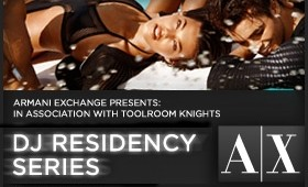 Armani Exchange Presents Toolroom Knights DJs -This weekend 1st October