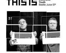 Electronic Youth 'Beetle Juice EP'