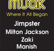 MUAK go back to where it all began on their NYD special w/ Jimpster & Milton Jackson