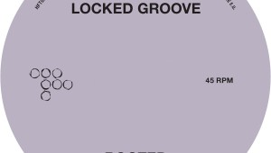 Locked Groove 'Rooted'