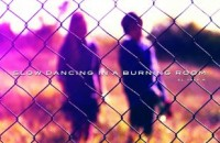 6212_slow-dancing-burning-room