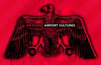 Jim Rivers - Airport Vultures Album Front
