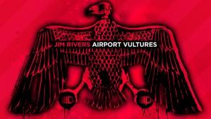 Jim Rivers 'Airport Vultures'
