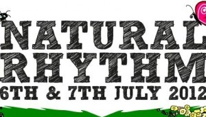 Win at PAIR of tickets to Natural Rhythm Festival in East Anglia w/ Richy Ahmed, Clive Henry, DJ Marky, Krafty Kuts, Mungo's Hi Fi +++ Friday 6th July – Saturday 7th July 2012
