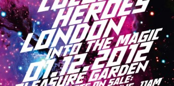 Cocoon Heroes London: Into The Magic at London Pleasure Gardens…