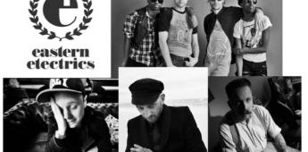 Eastern Electrics Festival add Azari & III, Damian Lazarus, Huxley & Andrew Weatherall to lineup….
