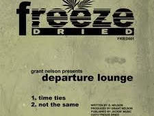 Grant Nelson presents Departure Lounge 'Time Ties'