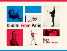 Dimitri From Paris goes Back In The House for Defected
