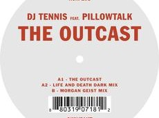 DJ Tennis feat. Pillow Talk 'The Outcast'