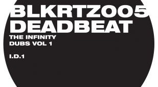 Deadbeat 'The Infinity Dubs Volume 1'