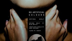 No Artificial Colours 'Crying Wolf EP'
