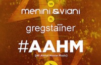 Jack-Joy-vs-Menini-Viani-ft-Greg-Stainer_AAHM-All-About-House-Music