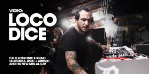 Loco Dice In The House
