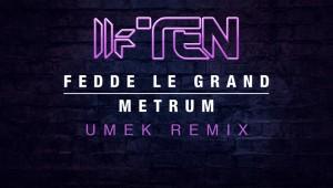 Fedde le Grand 'Metrum (UMEK Remix)'