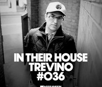 In Their House #036 – Trevino