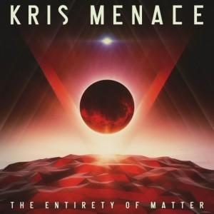 Kris Menace - The Entirety Of Matter - Artwork copy