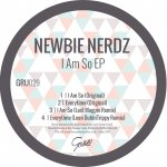 Newbie Nerdz 'I Am So EP'