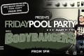 Friday Pool party feat. BODY BANGERS