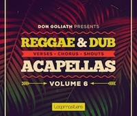 Don Goliath presents 'Reggae and Dancehall Acapellas Vol. 6'