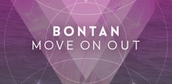 "Bontan  ""Move On Out"""