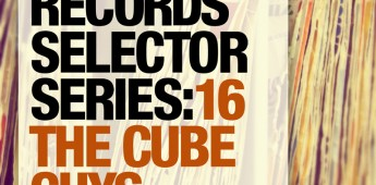 Toolroom Records Selector Series: 16 The Cube Guys