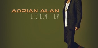 Adrian Alan 'E.D.E.N. EP'