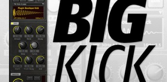 PluginBoutique present 'Big Kick'