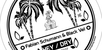 Fabian Schumann & Black Vel – Hey E.P. – Mangue