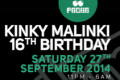 Kinky Malinki 16th Birthday