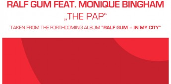 Ralf GUM feat. Monique Bingham 'The Pap'