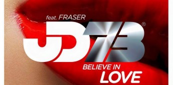 JD73 feat. Fraser 'Believe In Love' (Incl. Incognito & Soulpersona Remixes)