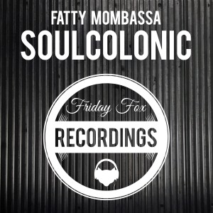 Fatty Mombassa Soulcolonic Artwork Final