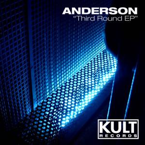 Anderson - Third Round EP