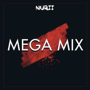 Nurii - Mega Mix