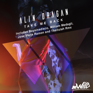 Alin Dragan - Take Me Back