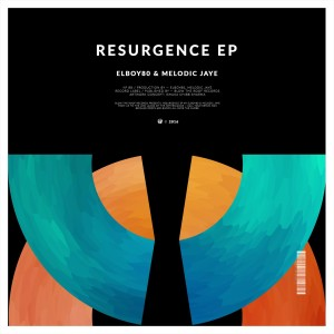ELboy80 & Melodic Jaye - Resurgence EP
