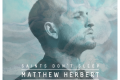 Saints Don't Sleep: Matthew Herbert, Sven Weisemann + Guests