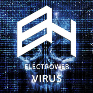 electroweb-virus-dangerouz-remix