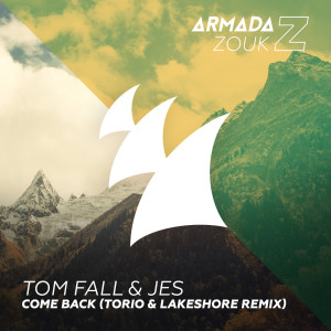 tom-fall-jes-come-back-torio-lakeshore-remix