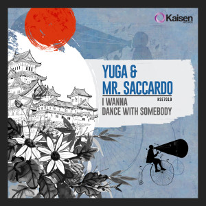 yuga-mr-saccardo-i-wanna-dance-with-somebody