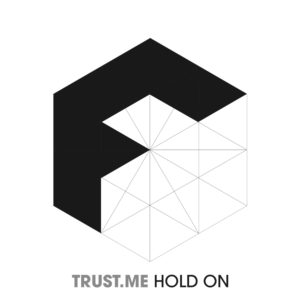trust-me-hold-on