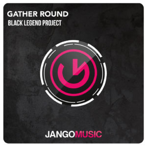 black-legend-project-gather-round